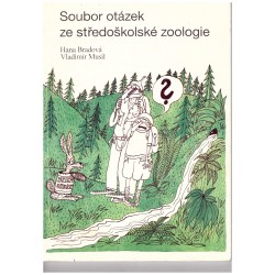 Bradová, H., Musil, V.: Soubor otázek ze středoškolské zoologie