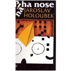 Holoubek, J.: Piha na nose