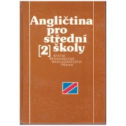 Benešová, A., Repka, R., Šalková, M., Gavora, P.: Angličtina 2 pro 2. ročník středních škol