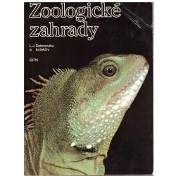 Dobroruka, L. J. a kol.: Zoologické zahrady