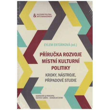 Ertürková, E. (ed.): Příručka rozvoje místní kulturní politiky