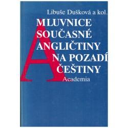 Dušková, L.: Mluvnice současné angličtiny na pozadí češtiny