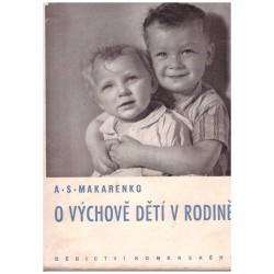 Makarenko, A.S.: O výchově dětí v rodině