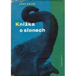 Bauer, H.: Knížka o slonech