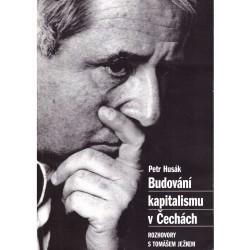 Husák, P.: Budování kapitalismu v Čechách. Rozhovory s Tomášem Ježkem