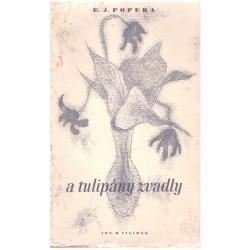 Popera, E. J.: A tulipány zvadly