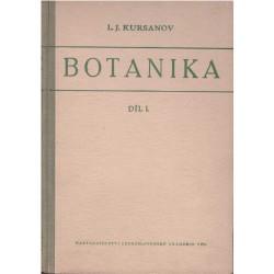 Kursanov, L. J. a kol.: Botanika. Díl I.