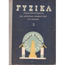 Lehar, F. a kol.: Fyzika. Základní učebnice pro posluchače středních škol pro pracující 2