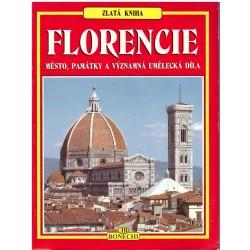 Zlatá kniha Florencie (město, památky a významná umělecká díla)