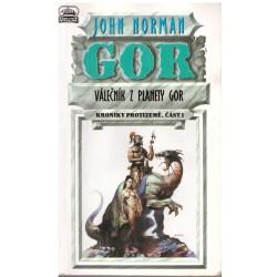 Norman, J.: Kroniky Protizemě I-V: Válčeník z planety Gor, Vyhnancem na planetě Gor, Vládcové planety Gor, Nomádi na planetě Gor