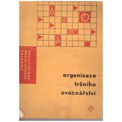 Kol.: Organizace tržního ovocnářství