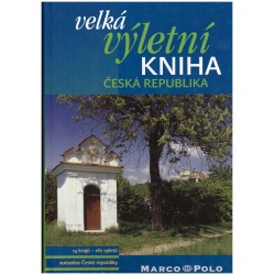Kol.: Velká výletní kniha - Česká republika