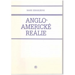 Zenáhlíková, M.: Anglo-americké reálie. Historie Velké Británie a USA v kostce