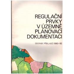 Regulační prvky v územně plánovací dokumentaci (Sborník příkladů 1990-92)