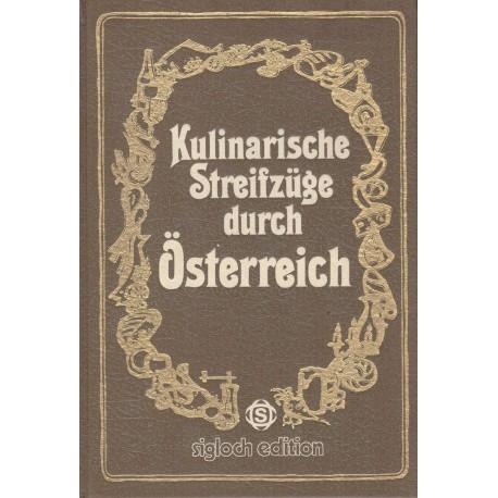 Kolektiv: Kulinarische Streifzüge durch Österreich