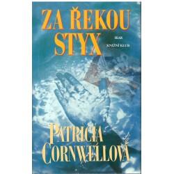 Cornwellová, P.: Za řekou Styx