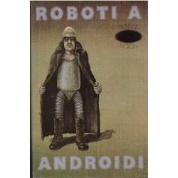 Kolektiv: Roboti a androidi