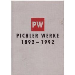 Pichel Werke 1892-1992