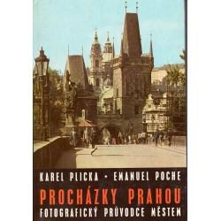 Plicka, K., Poche, E.: Procházky Prahou. Fotografický průvodce městem