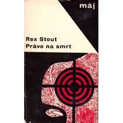 Stout, R.: Právo na smrt