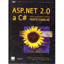 MacDonald, M., Szpuszta, M.: ASP.NET 2.0. Tvorba dynamických stránek profesionálně