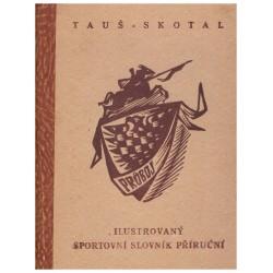 Tauš, K., Skotal, O.: Sportovní slovník příruční I, II