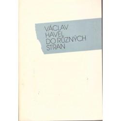 Havel, V.: Do různých stran