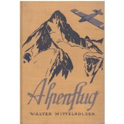 Mittelholzer W.: Alpenflug