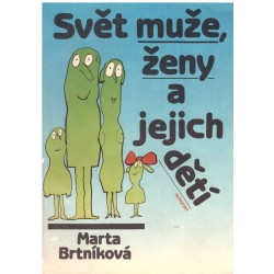 Brtníková, M.: Svět muže, ženy a jejich dětí
