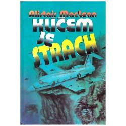 Macleean, A.: Klíčem je strach