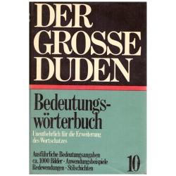 Der Grosse Duden - Bedeutungswörterbuch