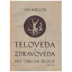 Krejčík, J.: Tělověda a zdravověda pro obecné školy