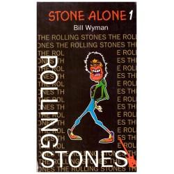 Wyman, B.: Stone Alone I, II