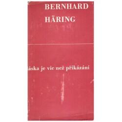 Häring, B.: Láska je víc než přikázání