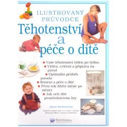 Mackonoochieová, A.: Těhotenství a péče o dítě