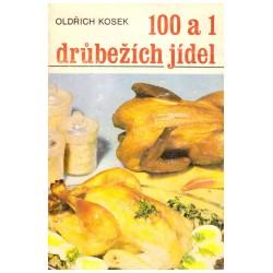 Kosek, O.: 100 a 1 drůbežích jídel