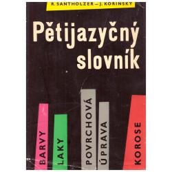 Santholzer, R. Kořínský, J.: Pětijazyčný slovník