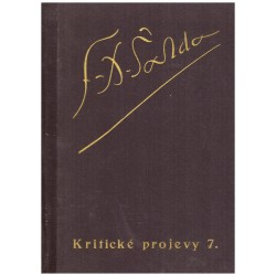 Šalda, F.X.: Kritické projevy 7.