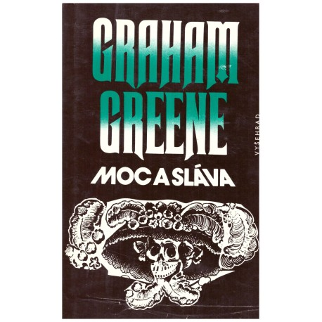 Greene, G.: Moc a sláva
