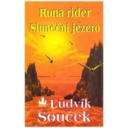 Souček, L.: Runa rider. Sluneční jezero
