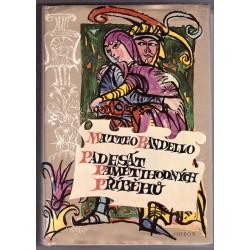 Bandello M.: Padesát pamětihodných příběhů