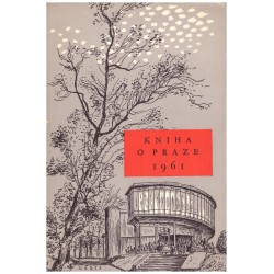 Stočesová, G. a kol.: Kniha o Praze 1961