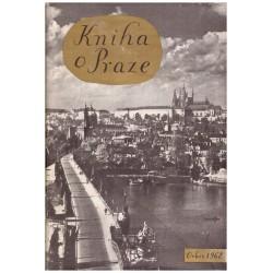 Stočesová, G. a kol.: Kniha o Praze 1962
