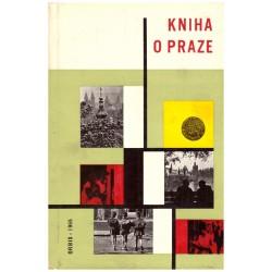 Janáček, J. a kol.: Kniha o Praze 1965