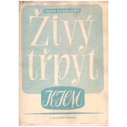 Kasalická, L.: Karel Hynek Mácha. Živý třpyt