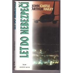 Castle J., Hailey A.: Let do nebezpečí