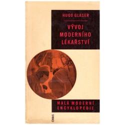 Glaser, H.: Vývoj moderního lékařství
