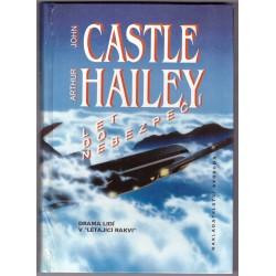 Castle,A.Hailey : Let do nebezpečí