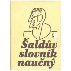Šaldův slovník naučný. Výběr z hesel F. X. Šaldy v Ottově slovníku naučném
