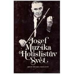 Muzika, J.: Houslistův svět
